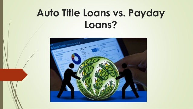 Payday loans vs car title loans